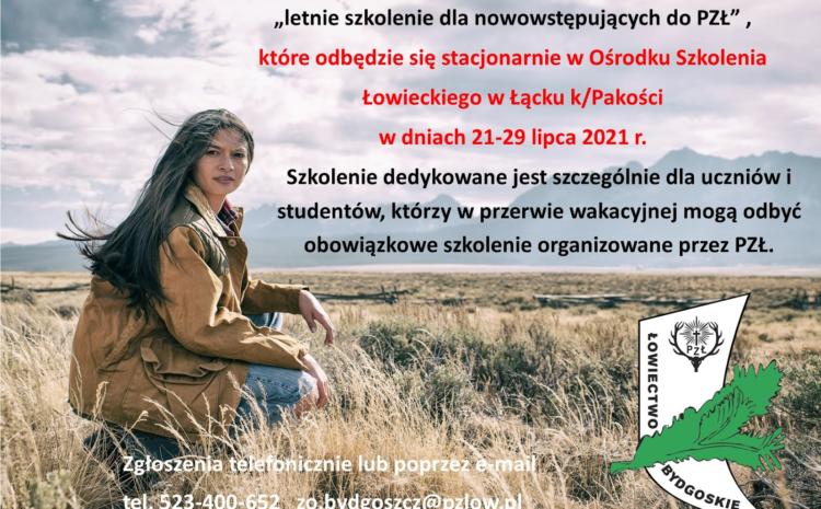 Letnie szkolenie dla nowowstępujących w ZO PZŁ w Bydgoszczy w dniach 21-29 lipca 2021